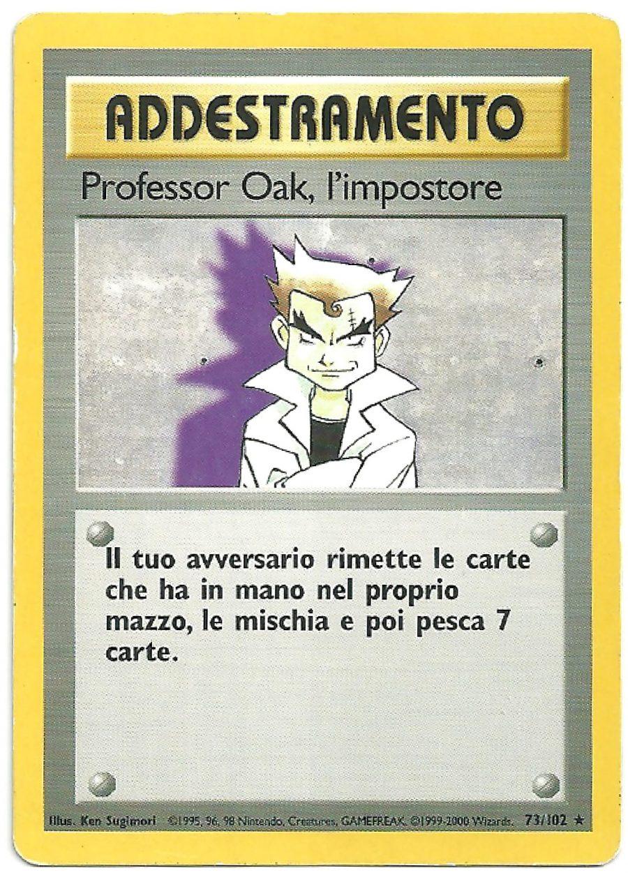 Professor Oak lImpostore Set Base 73102 Rara Carte Pokémon