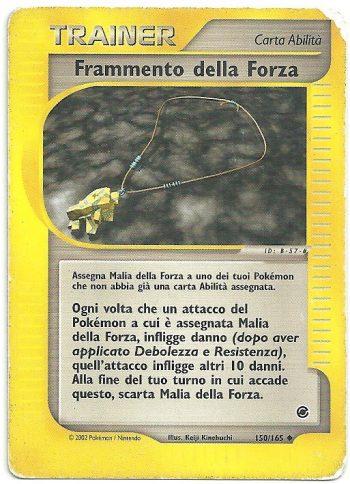 Frammento della Forza Expedition 150165 Non Comune Carte Pokémon
